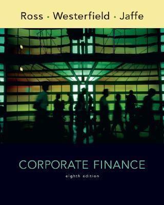 Corporate Finance-9780073337180-8-Ross, Stephen David & Westerfield, Randolph & Jaffe, Jeffrey & Jordan, Bradford D.-McGraw-Hill
