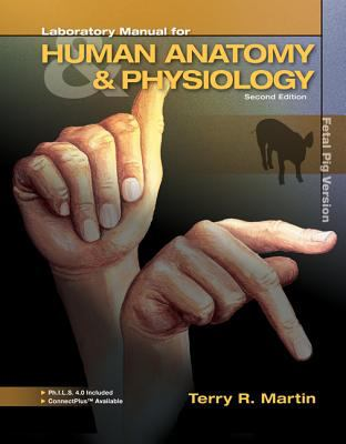 Laboratory Man for Human A&P: Fetal Pig Vers (w/PHILS)-9780077583170-2-Terry Martin-McGraw-Hill