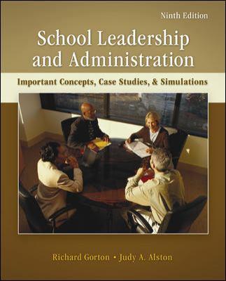 School Leadership and Administration-9780078110269-9-Gorton, Richard A. & Alston, Judy A.-McGraw-Hill